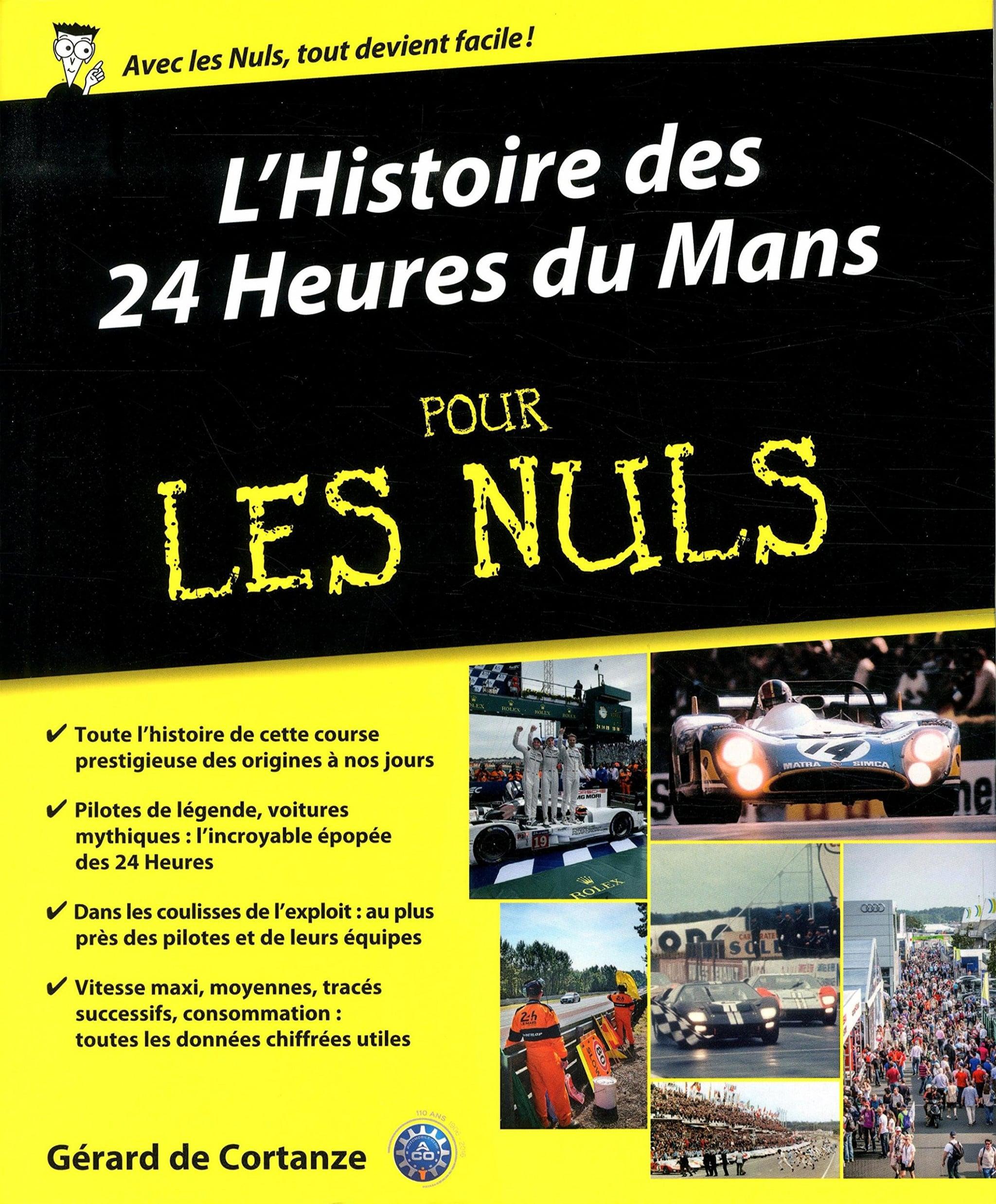 Les 24h du Mans pour les nuls, c'est pas nul
